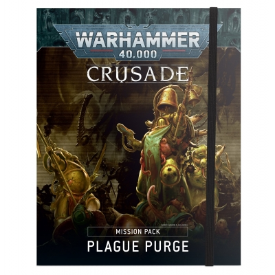 Crusade Mission Pack: Plague Purge